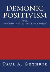 Demonic Positivism